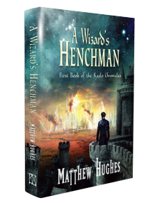 A Wizard's Henchman [hardcover] by Matthew Hughes